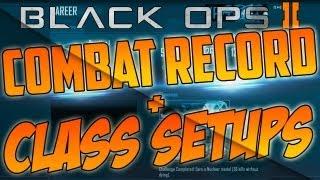My Combat Record And Class Setups! thumbnail