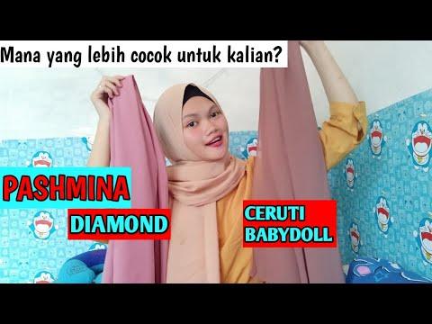 Perbedaan Pashmina Diamond Dan Ceruti Babydoll Mana Yang Lebih Cocok Untuk Kalian Youtube