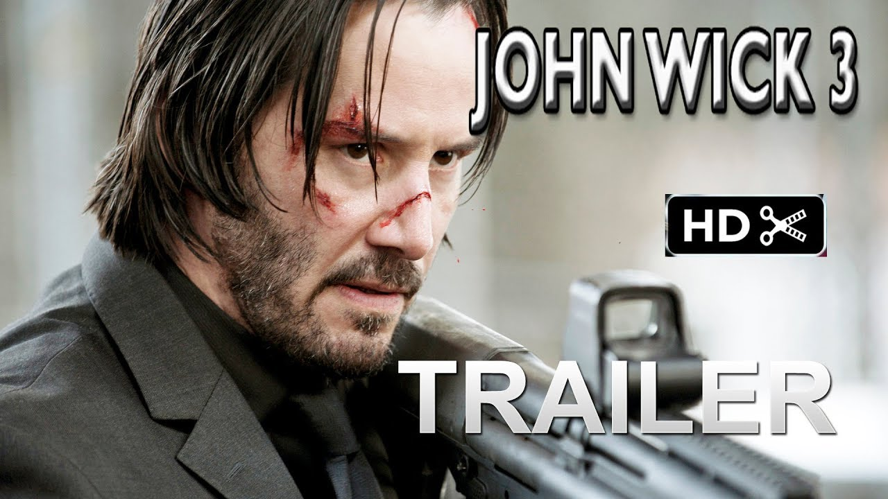 John Wick 3 Trailer 1 2019 Keanu Reeves Action Movie Exclusive