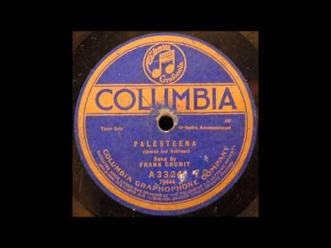 Palesteena--Frank Crumit