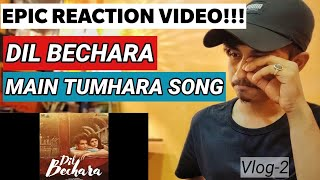 DIL BECHARA : Main Tumhara | EPIC REACTION VIDEO A.R. Rahman | Jonita Gandhi | Hriday Gattani