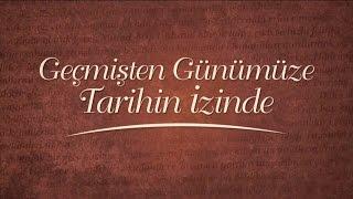 Geçmişten Günümüze Tarihin İzinde - Balkanlarda Osmanlı Haluk Selvi  Cevdet Şanlı -Ebubekir Sofuoğlu