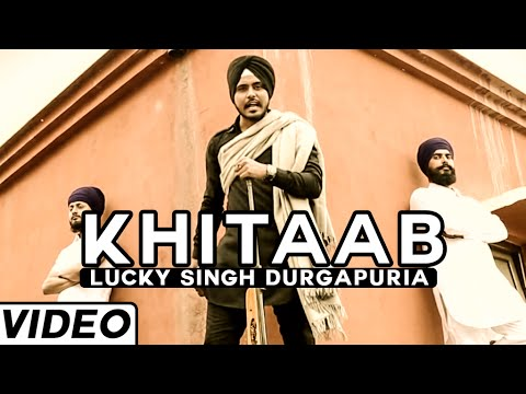 khitaab-new-song-by-lucky-singh-durgapuria|-latest-punjabi-songs-2015