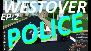 WESTOVER POLICE [Roblox Police Sim] EP:2
