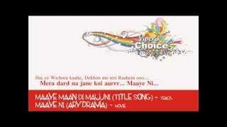 Maaye Ni (Title Song) - Maaye Ni (ARY Drama)