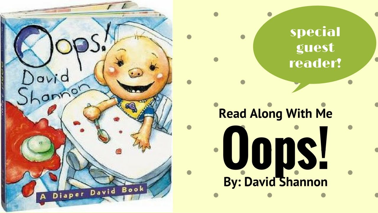OOPS! by David Shannon || Read Along With Me