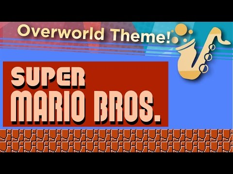 "Overworld Theme (From ""Super Mario Bros."") Alto Saxophone Game Cover"