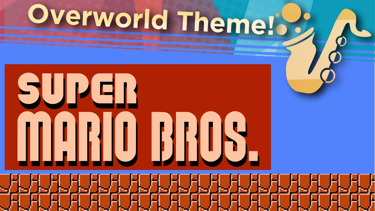 overworld theme from super mario bros alto saxophone game cover youtube. Black Bedroom Furniture Sets. Home Design Ideas