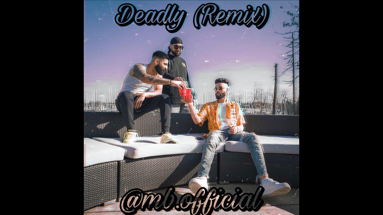Download Deadly - AP Dhillon (Remix)
