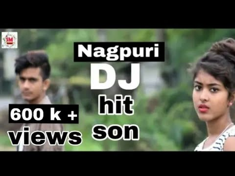 New Nagpuri DJ song 2019 superhit new Nagpuri HD love ...