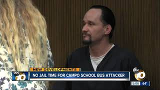 No jail time for Campo school bus attacker