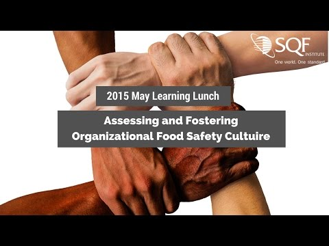2015 May Learning Lunch: Assessing and Fostering Organizational Food Safety Culture
