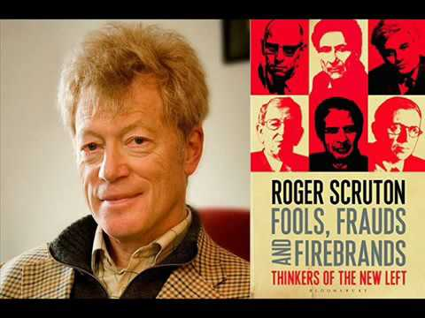 'Fools Frauds  Firebrands' with Roger Scruton