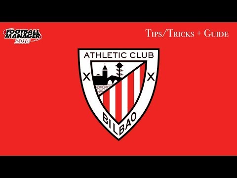 FM 18 Atletico Bilbao Tactics And Team Guide Football Manager 2018