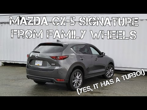 Mazda CX-5 Signature full Review from Family Wheels