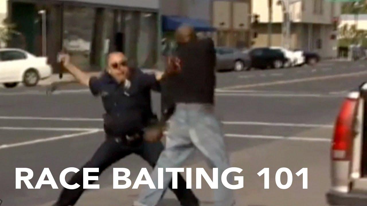 RACE BAITING 101