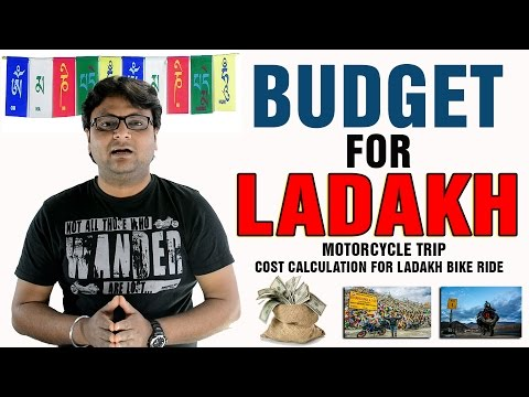 Budget For Leh - Ladakh Bike Ride |  How Much Money You Need