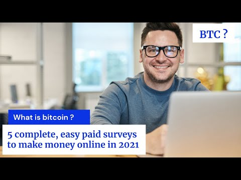 What is bitcoin ? || 5 complete, easy paid surveys to make money online in 2020