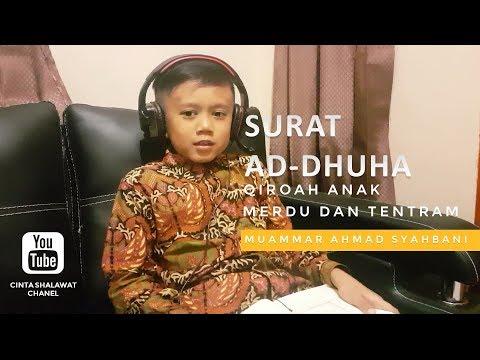Qiroah Tilawah Anak Merdu Surat Ad Dhuha Muammar Ahmad Syahbani