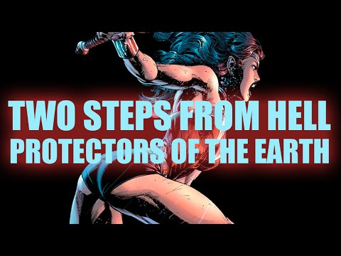 Protectors of the Earth - Two Steps From Hell - Wonder Woman