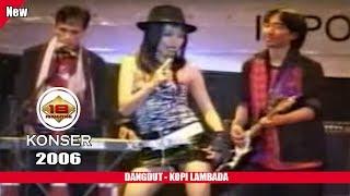 Live Konser Dangdut Terbaik ~ Kopi Lambada @Lampung 2006