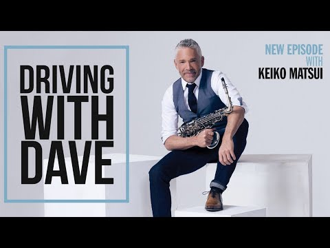 """Keiko Matsui On """"Driving With Dave"""""""