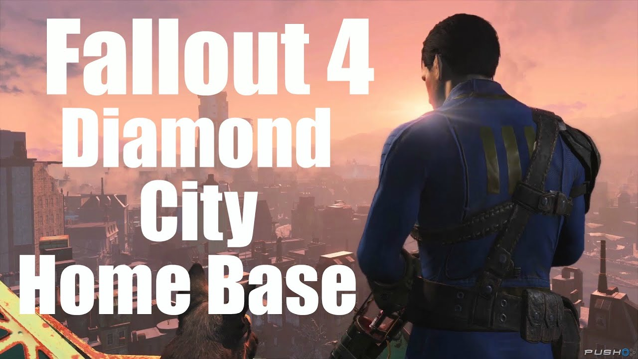 Fallout 4 Diamond City HomeBase Your Home Away From Home YouTube