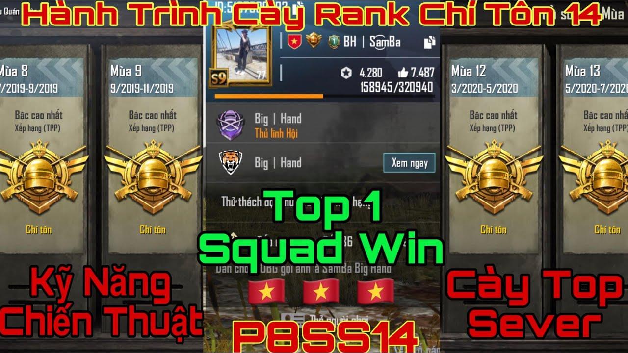 [P8SS14] PUBG Mobile | Hành Trình Cày Rank Chí Tôn 14 | Cày Top Sever Cùng Top 1 Squad Win Việt Nam