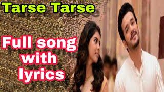 Tarse tarse || full song with lyrics || Taqdeer( hello)