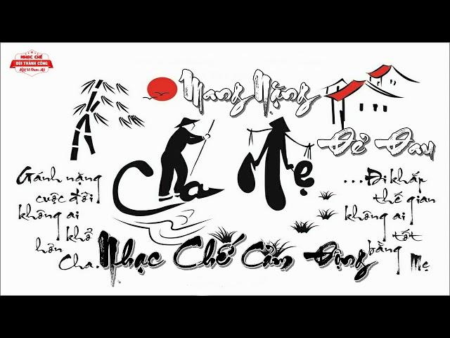 Nhạc Chế Nghe Là Khóc   Dành Cho Ai Biết Yêu Thương Cha Mẹ Mình   Cảm Động Ý Nghĩa