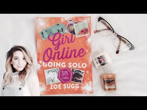 Girl Online: Going Solo by Zoe Sugg Review | Megan Mahoney