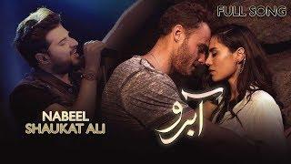 Nabeel Shaukat Ali | Sana Zulfiqar | Matter of Respect | Aabroo | Full Song | Turkish Drama