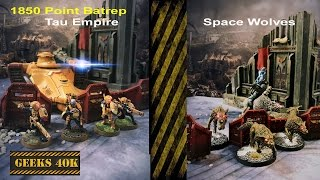 Tau Vs Space Wolves Warhammer 40,000 7th Edition Battle Report