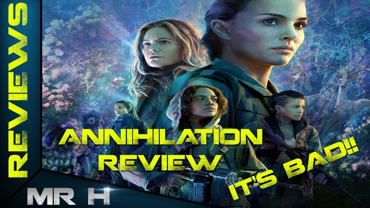 Annihilation Movie Review It S Bad