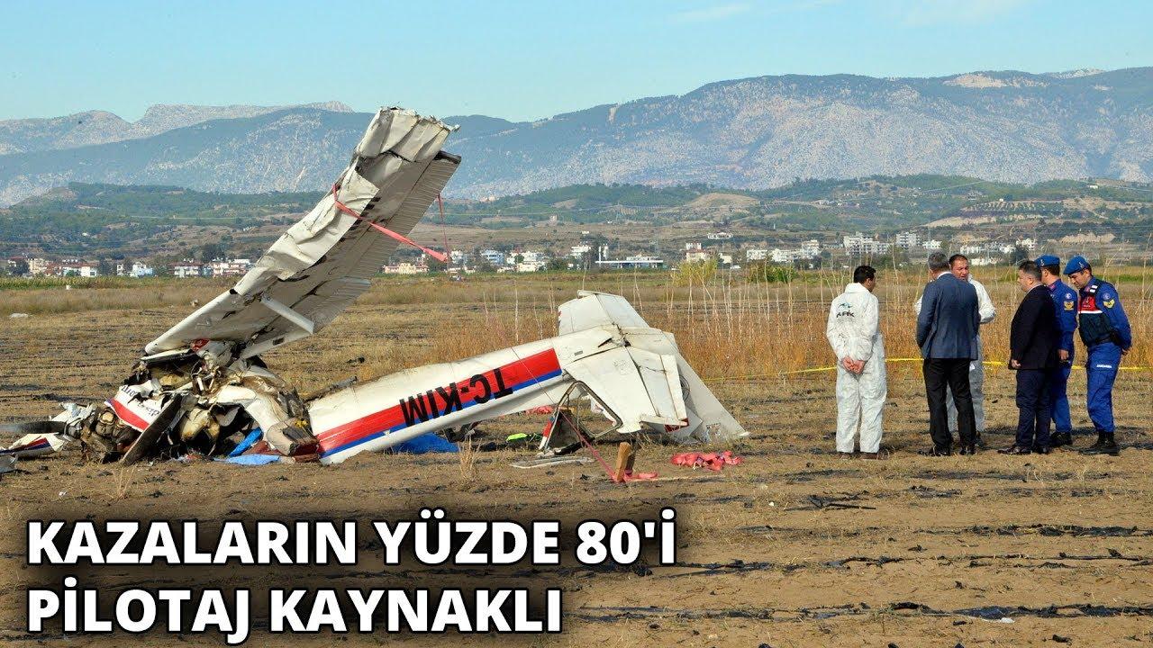 'Türkiye'de uçak kazalarının yüzde 80'i pilotaj kaynaklı'