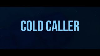 Cold Caller - Trailer