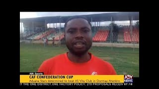 CAF Confederation Cup - AM Sports on JoyNews (17-7-18)
