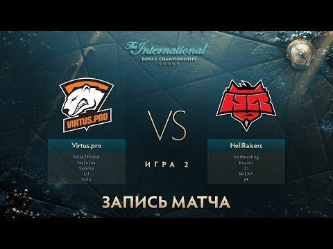 Virtus.pro vs Hellraisers, The International 2017, Групповой Этап, Игра 2