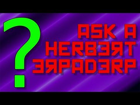 Ask a Herbert Erpaderp #66: Get Your Kicks...