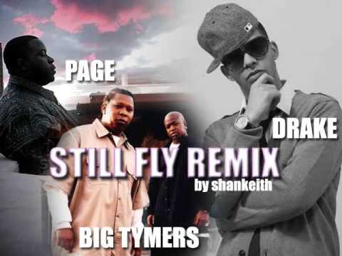 Page ft Drake, Big Tymers - Still Fly (shankeith remix)