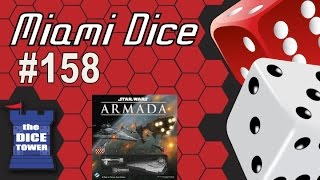 Miami Dice, Episode 158 - Star Wars Armada