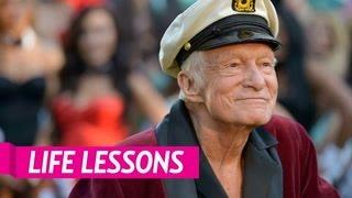 Hugh Hefner's 6 Life Lessons