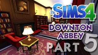 The Sims 4 House Building: Downton Abbey / Highclere Castle - Part 5 - (Real Time)