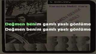 Degmen Benim Gamli Yasli Gonlume Edip Akbayr