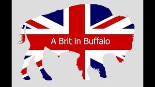 A Brit in Buffalo. New toys. Well, someone has to