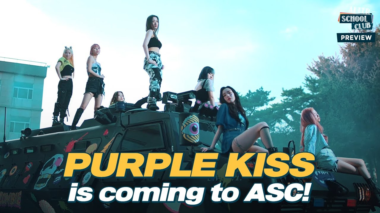 [After School Club]《Preview》PURPLE KISS(퍼플키스) is coming to ASC with their new song 'Zombie' _ Ep.490