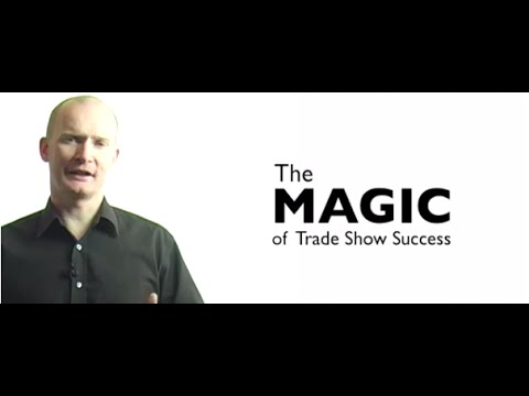 The MAGIC of Trade Show Success