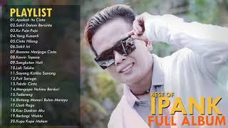 Download Ipank Full Album - Apakah Itu Cinta | Lagu Minang Terbaru 2020 Terpopuler | Album Terbaik