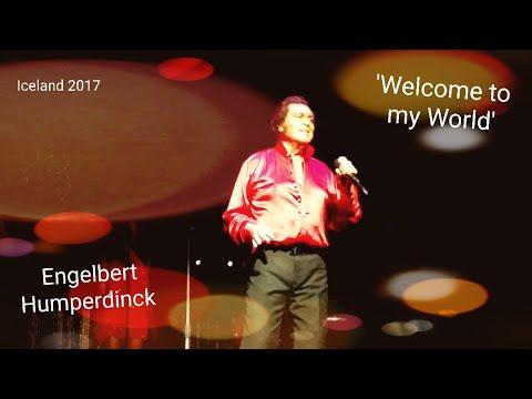"""ENGELBERT HUMPERDINCK 2017 💕 - """"WELCOME TO MY WORLD"""". Live in Iceland."""