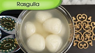 Rasgulla - Popular Bengali Sweet Dish Recipe By Ruchi Bharani [HD]